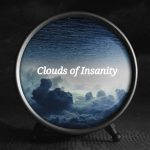 Clouds Of Insanity